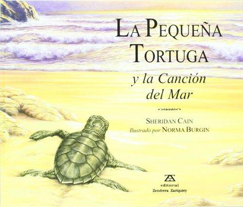 9788484180371: Pequena Tortuga, La - La Cancion del Mar (Spanish Edition)