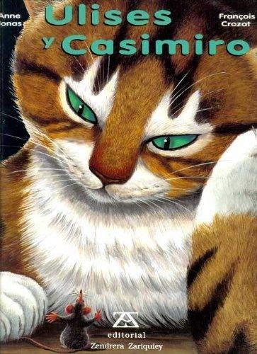 Ulises y Casimiro / Ulises and Casimiro (Spanish Edition) (8484180433) by Francois Crozat; Anne Jonas
