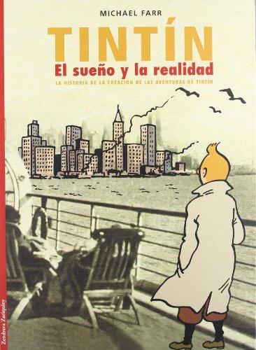 9788484181262: Tintin, El Sueño Y La Realidad