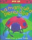 9788484181606: Mariquita perezosa, la
