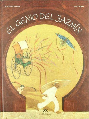 El Genio de Jazmin (Spanish Edition): Nogues, Jean-Come, Romby,