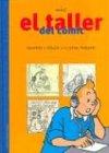 9788484181705: El Taller del Comic Con Herge (Spanish Edition)