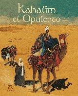 9788484182986: Kahalim el opulento