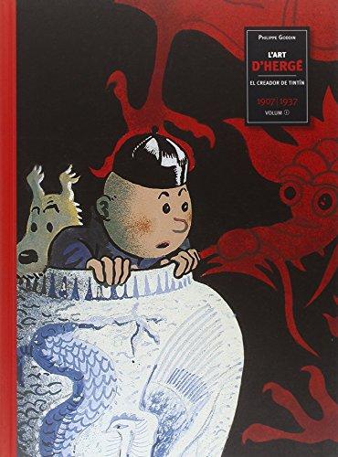 9788484183686: L'art d'Hergé : el creador de Tintín, 1907-1937