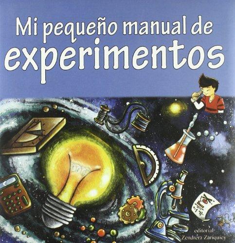 9788484183709: Mi pequeño manual de experimentos