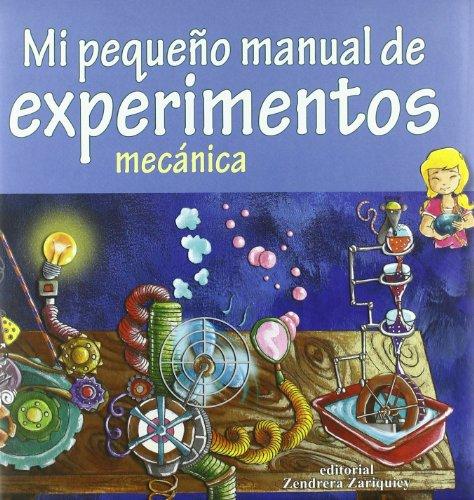 9788484183914: Mi primer manual de experimentos: mecanica