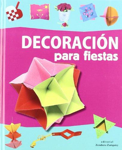 9788484184300: DECORACION PARA FIESTAS (MANUALIDADES TODO EL A¥O)