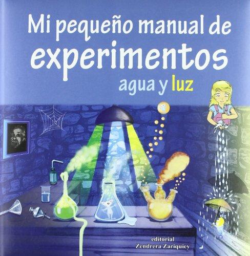 9788484184386: MI PEQUE¥O MANUAL DE EXPERIMENTOS AGUA Y LUZ