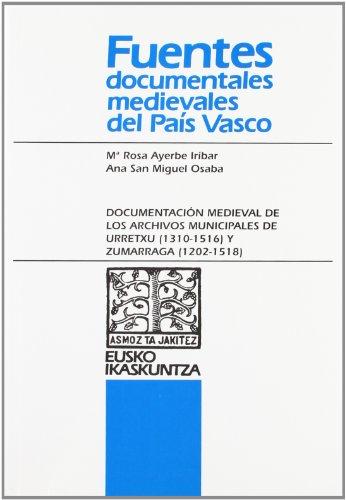 DOCUMENTACION MEDIEVAL DE LOS ARCHIVOS MUNICIPALES DE: AYERBE IRIBAR, M.