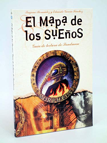 9788484210917: El mapa de los sueños : guía de lectura de Sandman