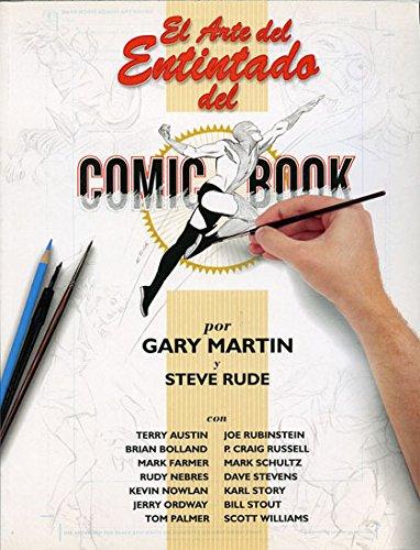 9788484210986: El arte del entintado del comic
