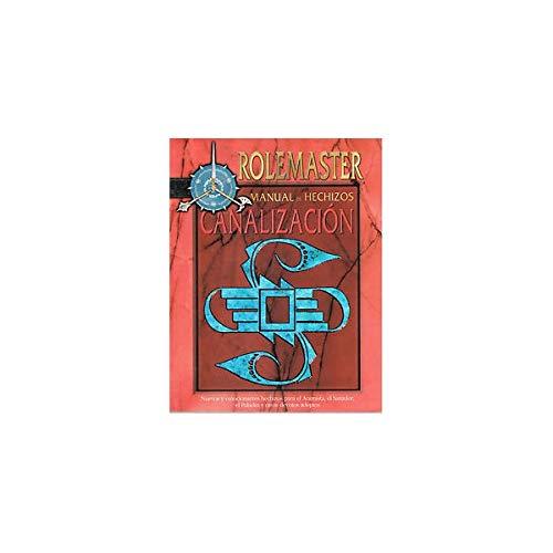 9788484212720: Rolemaster - Manual De Hechizos: Canalización