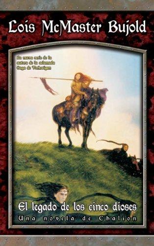 9788484218685: El legado de los cinco dioses (Chalion, #1)