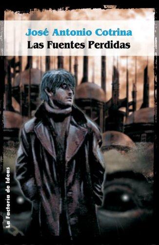 9788484219361: Las Fuentes Perdidas (Solaris ficción)