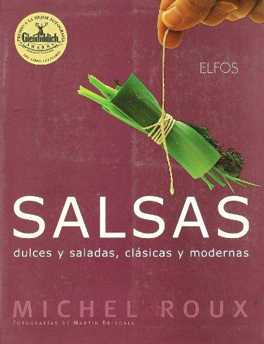9788484232087: Salsas Dulces, Saladas, Clasicas y Modernas (Spanish Edition)
