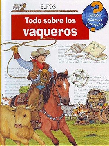 9788484232582: ¿Qué?... Todo sobre los vaqueros