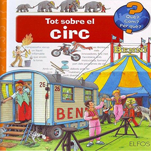 9788484232858: QuŠ?... Tot sobre el circ (Què?)