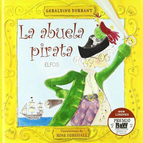 9788484233367: La abuela pirata