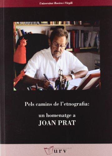 9788484242192: Pels camins de l'etnografia: un homenatge a Joan Prat (Universitat Rovira i Virgili)