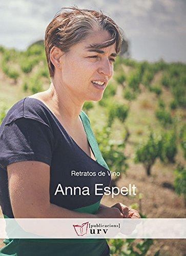 9788484244325: Anna Espelt (Retratos de Vino)