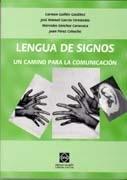 9788484255314: Lengua de signos, un camino para la comunicación