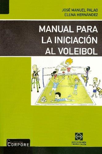 9788484256052: MANUAL PARA LA INICIACION AL VOLEIBOL