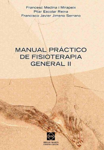 9788484257028: MANUAL PRACTICO DE FISIOTERAPIA GENERAL II