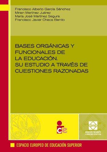 9788484257783: BASES ORGANICAS Y FUNCIONALES DE LA EDUCACION SU ESTUDIO A TRAVES DE CUESTIONES RAZONADAS