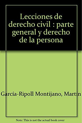 9788484258490: Lecciones de Derecho Civil: Parte general y derecho de la persona