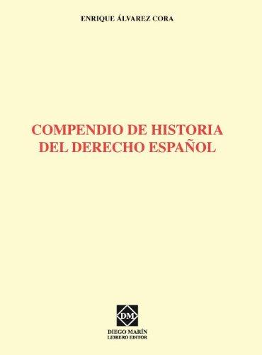 9788484259008: Compendio de historia del derecho español