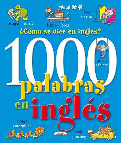 9788484264927: 1000 palabras en inglés. ¿Cómo se dice en inglés? (Libros para todos)