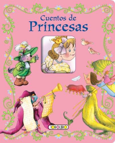 9788484267010: Cuentos de princesas (Mis Primeros Cuentos) (Spanish Edition)