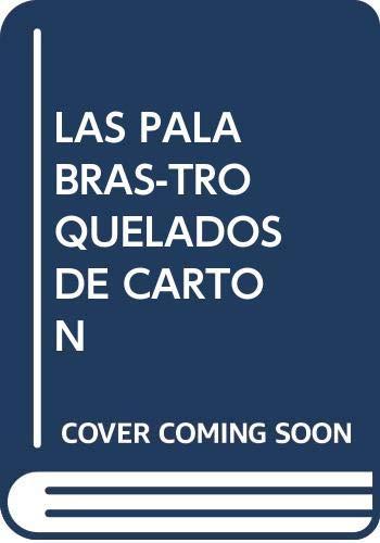 LAS PALABRAS-TROQUELADOS DE CARTON