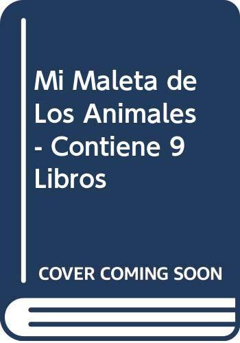 9788484269830: Mi Maleta de Los Animales - Contiene 9 Libros (Spanish Edition)