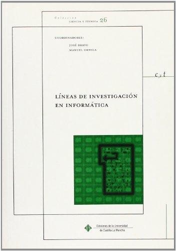 9788484270294: Líneas de investigación en informática (CIENCIA Y TÉCNICA)