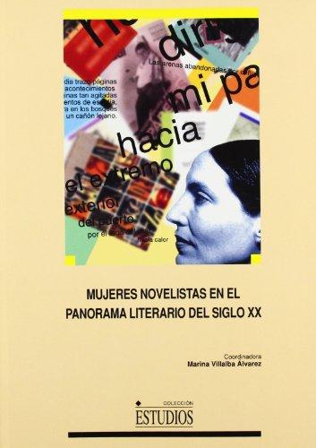9788484270454: Mujeres novelistas en el panorama literario del siglo XX (Colección Estudios) (Spanish Edition)