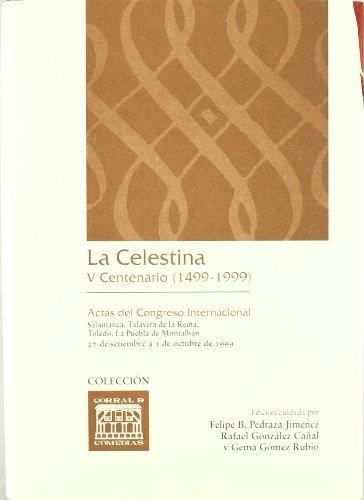 9788484271338: La Celestina. V Centenario (1499-1999) (CORRAL DE COMEDIAS)