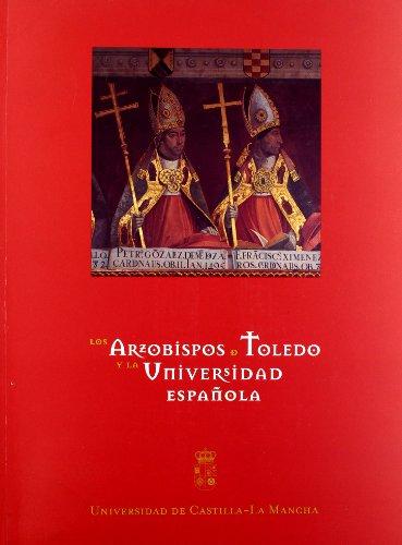 9788484271819: Los Arzobispos de Toledo y la Universidad Española (EDICIONES INSTITUCIONALES)