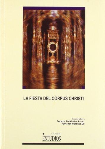 9788484271871: La fiesta del Corpus Christi (ESTUDIOS)