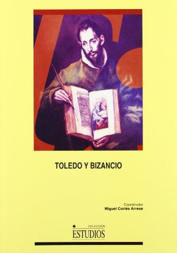 9788484272311: Toledo y Bizancio (ESTUDIOS)