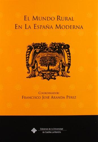 9788484272977: El mundo rural en la España moderna (EDICIONES INSTITUCIONALES)