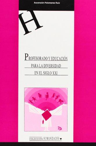 PROFESORADO Y EDUCACION DIVERSIDAD S XXI: ASCENSION PALOMARES RUIZ