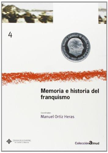 9788484273837: Memoria e Historia del Franquismo (ALMUD)