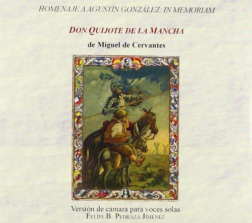 9788484273851: Don Quijote de la Mancha. Versión de cámara para voces solas (EDICIONES INSTITUCIONALES)