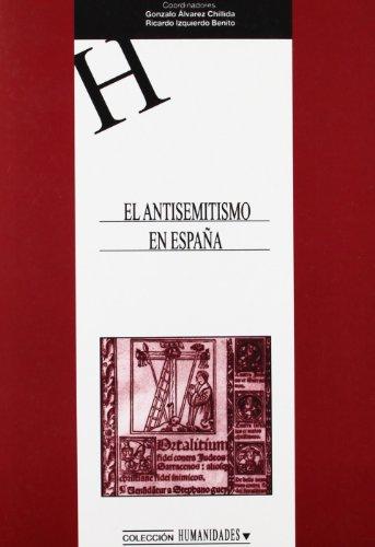 9788484274711: El Antisemitismo En Espana (Spanish Edition)
