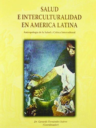 9788484274810: Salud E Interculturalidad En America Latina: Antropologia de La Salud y Critica Intercultural (Spanish Edition)