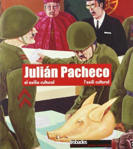 9788484274896: Julian Pacheco: El Exilio Cultural = L'Exili Cultural