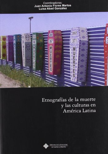 9788484275787: Etnografías de la muerte y las culturas de América Latina