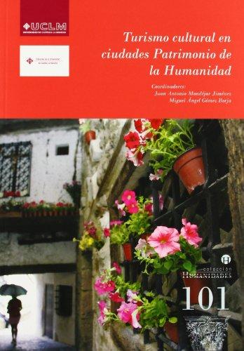 9788484275862: Turismo cultural en ciudades Patrimonio de la Humanidad
