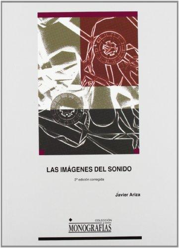 Las imágenes del sonido : una lectura: Javier Ariza Pomareta